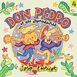 Don Pedro & Ses Dromadaires Jojo L'asticot