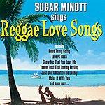 Sugar Minott Sugar Minott Sings Reggae Love Songs