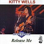 Kitty Wells Release Me