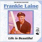 Frankie Laine Life Is Beautiful