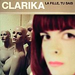 Clarika La Fille, Tu Sais