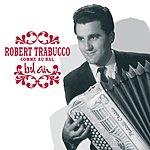 Robert Trabucco Comme Au Bal