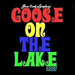 Goose Creek Symphony Goose On the Lake 2007