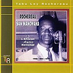Tabu Ley Rochereau Rochereau, Sam Mangwana And L'African Fiesta National