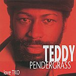 Teddy Pendergrass Love TKO