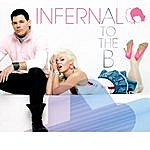 Infernal A To The B EP