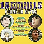 Cornelio Reyna 15 Exitos Con Mariachi