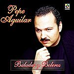 Pepe Aguilar Baladas Y Boleros
