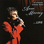 Anne Murray An Intimate Evening With Anne Murray...Live