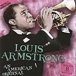 Louis Armstrong An American Original