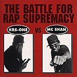 KRS-One The Battle For Rap Supremacy (Parental Advisory)