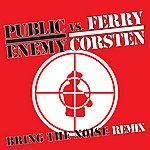 Public Enemy Bring The Noise/Call On Me