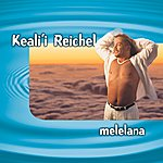 Keali'i Reichel Melelana