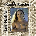 Keali'i Reichel Lei Hali'a