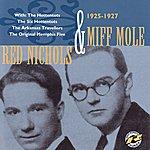 Miff Mole Red Nichols & Miff Mole 1925-1927