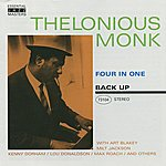 Thelonious Monk Back Up: Four In One