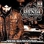 Sukshinder Shinda Collaborations
