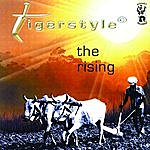 Tigerstyle The Rising