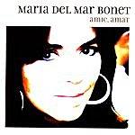 Maria Del Mar Bonet Amic, Amat