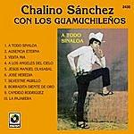 Chalino Sanchez A Todo Sinaloa