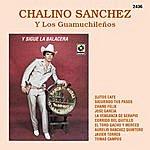 Chalino Sanchez Y Sigue La Balacera