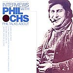Phil Ochs Broadside Ballads, Vol.11: Interviews With Phil Ochs
