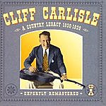 Cliff Carlisle A Country Legacy 1930-1939: CD A