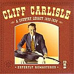 Cliff Carlisle A Country Legacy 1930-1939: CD D