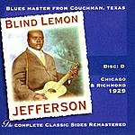 Blind Lemon Jefferson The Complete Classic Sides Remastered: Chicago & Richmond 1929 Disc D