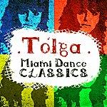 Tolga Miami Dance Classics
