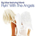 Big Moe Flyin' With The Angels (5-Track Maxi-Single)