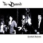 The Damned Fiendish Shadows (Live)