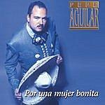 Pepe Aguilar Por Una Mujer Bonita