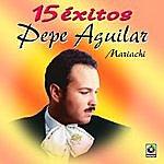 Pepe Aguilar 15 Exitos