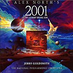 Jerry Goldsmith Alex North's 2001: The Legendary Original Score