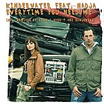 Kindervater Everytime You Need Me (6-Track Maxi-Single)