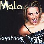 Malo Sono Quella Che Sono (2-Track Single)