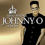 Johnny O King Of Kings/Scream (5-Track Maxi-Single)