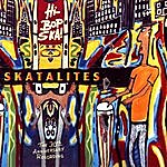 The Skatalites Hi-Bop Ska