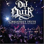 DJ Quik Greatest Hits: Live At The House Of Blues (Parental Advisory)