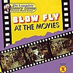 Blowfly At The Movies