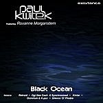Paul Kwitek Black Ocean