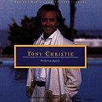 Tony Christie In Love Again