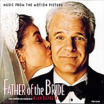 Alan Silvestri Father Of The Bride: Music From The Motion Picture