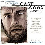 Alan Silvestri The Films Of Robert Zemeckis/The Music Of Alan Silvestri - Featuring Cast Away
