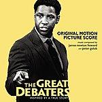 James Newton Howard The Great Debaters: Original Motion Picture Score