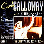 Cab Calloway & His Orchestra The Early Years 1930-1934 (CD A)