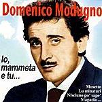 Domenico Modugno Io, Mammeta E Tu…