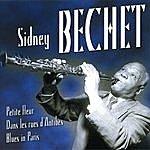 Sidney Bechet Les Plus Belles Chansons De Sidney Bechet (The Most Beautiful Songs Of Sidney Bechet)