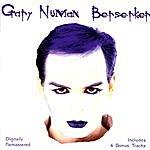 Gary Numan Berserker